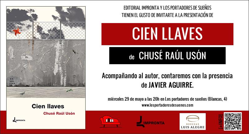 Cien llaves de Chusé Raúl Usón.